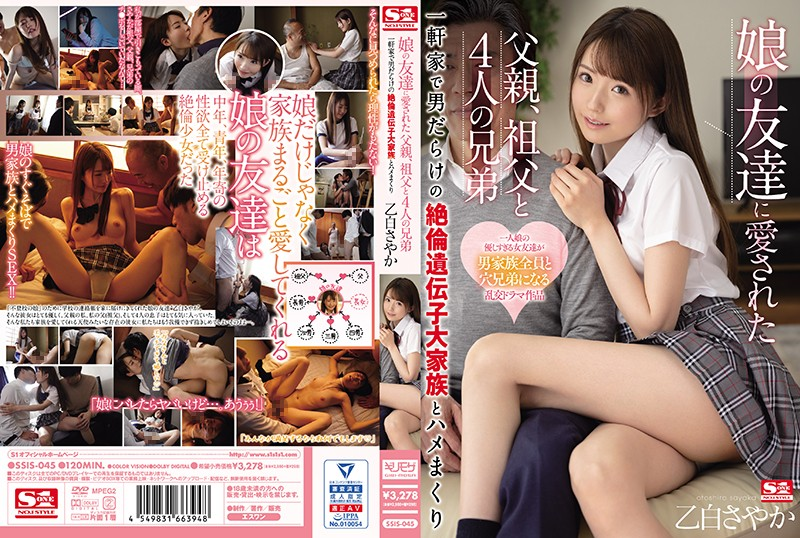 SSIS-045 His Daughter's Friend Loves Him – And Their Grandad, And Brothers – A Family Of Four Men All With Excellent Sex Genetics Ready To Breed Her Sayaka Otoshiro